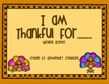 I am Thankful for... writing activity