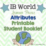 [IB Learner Profile Attributes] Booklet, Rubric, Quiz