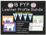 IB PYP Learner Profile Bundle