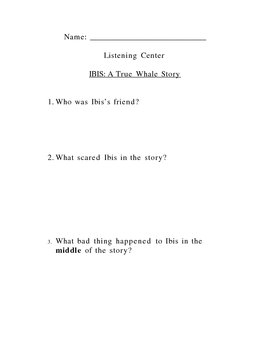 IBIS - A True Whale Story - Questions for students to answer.