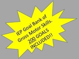 IEP Goal Bank of Gross Motor Skills.  200 Goals!