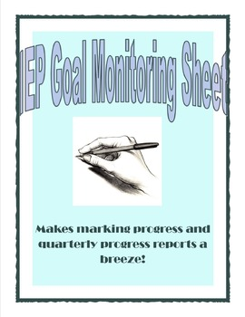 IEP Goal Student Monitoring Sheet
