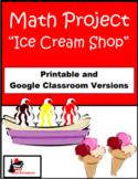 Ice Cream Shop Math Project