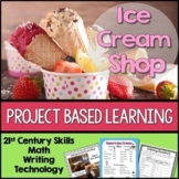 Project Based Learning: Ice Cream Shop