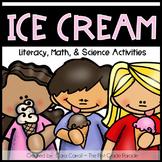 Ice Cream Unit {Math, Literacy, & Science}