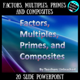 Factors, Multiples, Prime Numbers and Composite Numbers