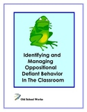 Identifying and Managing Oppositional Defiant Disorder In