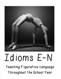 Idioms E-N