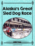 Iditarod: Alaska's Great Sled Dog Race Reading and Writing Unit