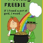 If I found a Pot of Gold, I Would...(writing prompt) FREEBIE