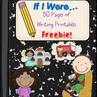 """If I Were"" Writing Printables- FREE!"