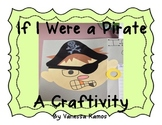 If I Were a Pirate {A Craftivity}
