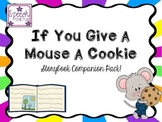 If You Give A Mouse A Cookie: Storybook Companion Pack!