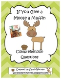If You Give a Moose a Muffin by Laura Numeroff Comprehensi