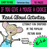 If You Give a Mouse a Cookie Story Unit (CCSS Activities)