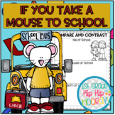 Back to School...If You Take a Mouse To School...Craft and