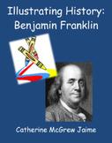 Illustrating History: Benjamin Franklin