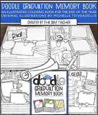 Illustrated Doodle Graduation Memory Book / Coloring Book