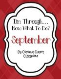 I'm Through...Now What to Do? {September}