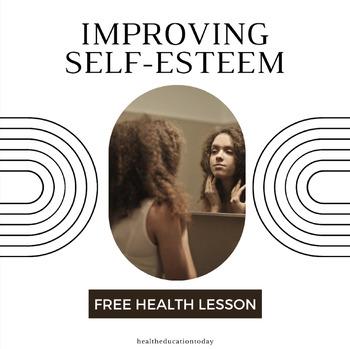 Health Lesson FREE: Improving Self-Esteem Through Positive