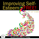 Improving Self-Esteem Lesson: Build Esteem Through Positiv
