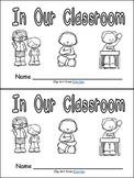 In Our Classroom Emergent Reader Kindergarten or 1st Grade