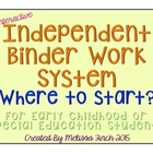 Independent Binder Work System- WHERE TO START FREEBIE!