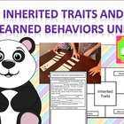 Inherited Traits and Learned Behaviors Week Long Unit alig