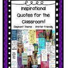 Inspirational Quotes for the Classroom - Elephant Theme an