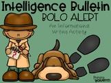 Intelligence Bulletin: BOLO Alert {An Informational Writin