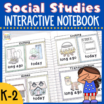 Interactive Notebook: Social Studies {K-2}