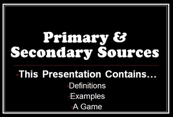 Interactive Primary & Secondary Sources PowerPoint Presentation