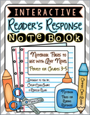 Interactive Reader's Response Notebook