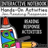 Interactive Notebook - Reading Response Activities