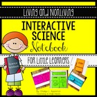 Interactive Science Notebook Living and Nonliving