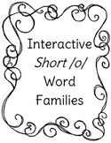 Interactive Short /o/ Word Families