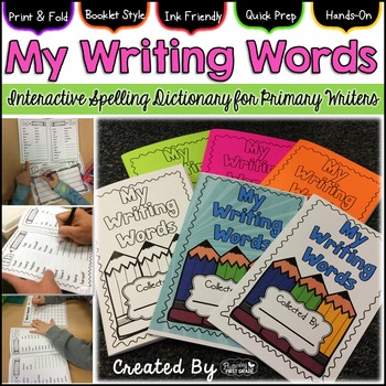 """Interactive Spelling Dictionary for Primary Writers ~ """"My Writing Words"""""""