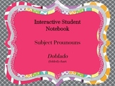 Interative Student Notebook - Subject Pronouns Doblado (fo
