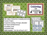 Crickwing:  Intermediate Vocabulary Study (Explicit Instruction)