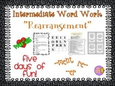 "Word Work and Vocabulary 5-Day Intermediate Unit ""REARRANGEMENT"""