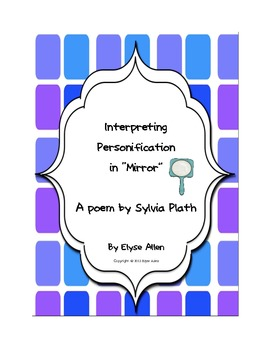 "Interpreting Personification in ""Mirror:"" A Poem by Sylvia Plath"