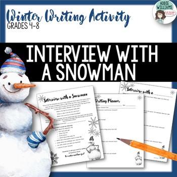 Winter Writing - Interview With A Snowman