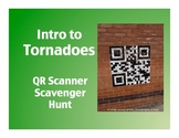 Intro to Tornadoes: QR Scanner Scavenger Hunt (on iPads!)