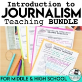 Introduction to Journalism Bundle: Lessons, PowerPoints, A