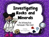 Investigating Rocks and Minerals-An Interactive Notebook M
