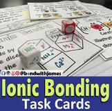 Ionic Bonding: Task Cards
