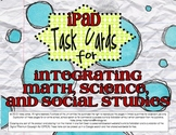 Ipad Task Cards for Math, Science, and Social Studies Integration