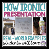 IRONY: Funny Real Life Examples Of Irony Powerpoint Presentation