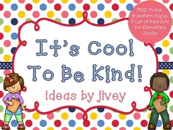 It's Cool To Be Kind! Poster, Brainstorm Activities, and L