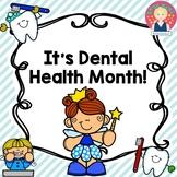It's Dental Health Month! {NO PREP}